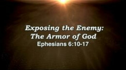 Exposing the Enemy: The Armor of God