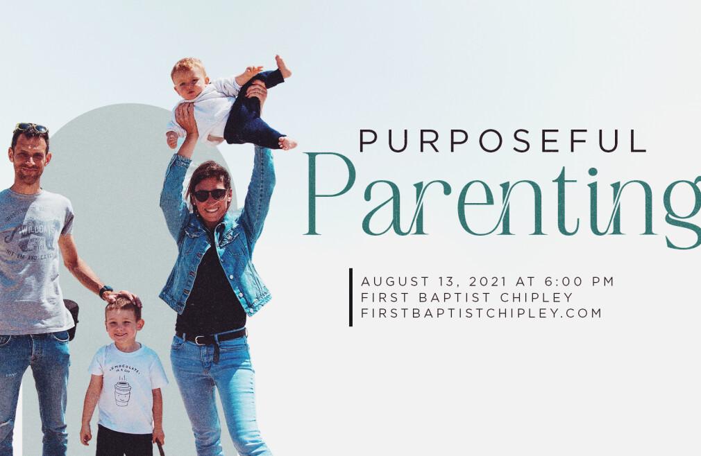 Purposeful Parenting: God's Call to the Christian Parent